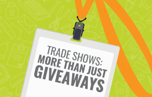 TRADE SHOWS: MORE THAN JUST GIVEAWAYS