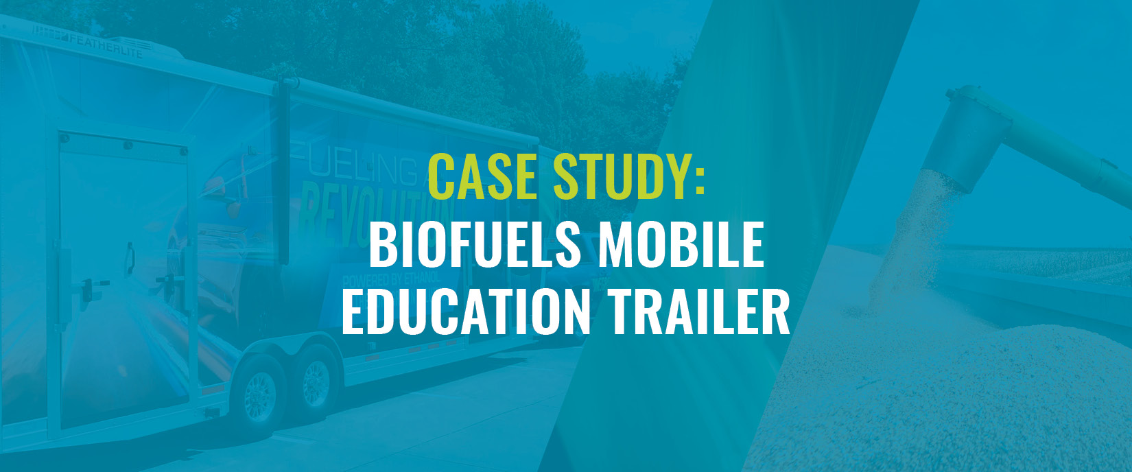 Case Study: Biofuels Mobile Education Trailer